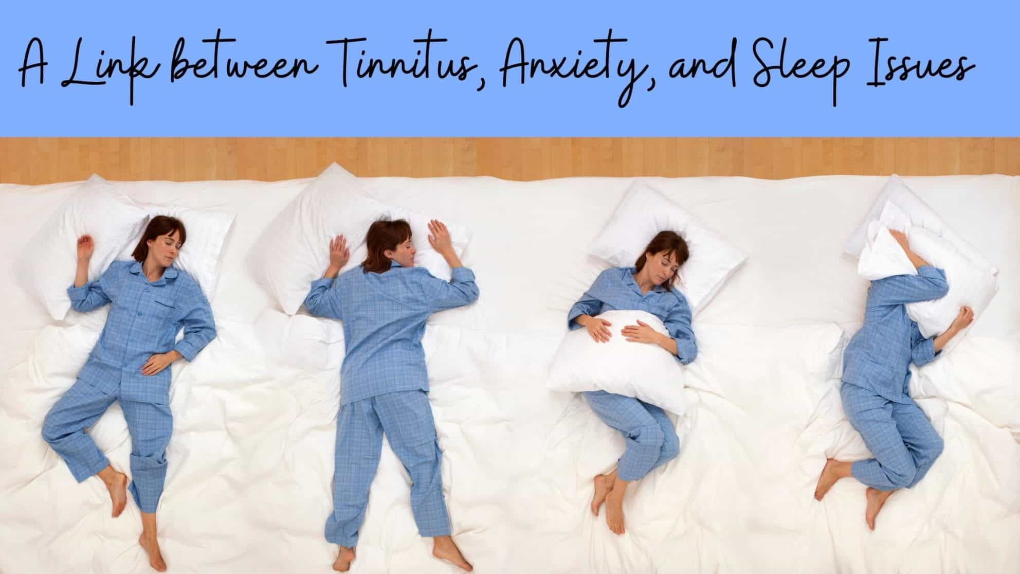 A Link between Tinnitus, Anxiety, and Sleep Issues